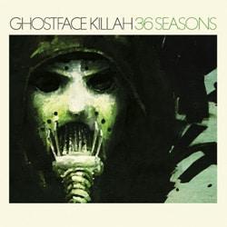 Ghostface Killah <i>36 Seasons</i> 6