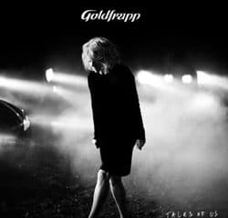 Goldfrapp <i>Tales Of Us</i> 7