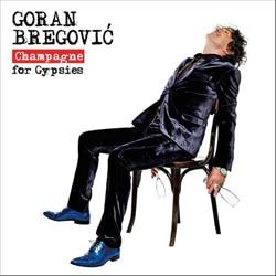 Goran Bregovic <i>Champagne For Gypsies</i> 5
