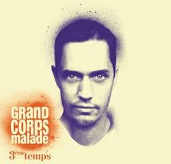 GRAND CORPS MALADE 3ème Temps 17