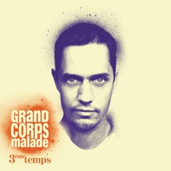 GRAND CORPS MALADE 3ème Temps 5