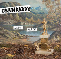 Grandaddy : <i>Last Place</i> 8