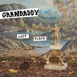 Grandaddy : <i>Last Place</i> 5