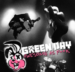 Green Day <i>Awesome As F**k</i> 12