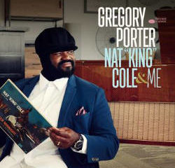 Gregory Porter : <i>Nat King Cole & Me</i> 6