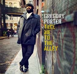 Gregory Porter <i>Take Me To The Alley</i> 15