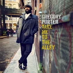 Gregory Porter <i>Take Me To The Alley</i> 5