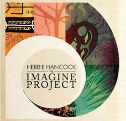 Herbie Hancock <i>The Imagine Project</i> 8