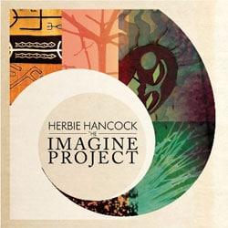Herbie Hancock <i>The Imagine Project</i> 5