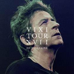 Hubert-Félix Thiéfaine <i>VIXI Tour XVII</i> 6