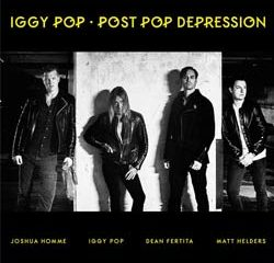 Iggy Pop <i>Post Pop Depression</i> 10
