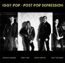 Iggy Pop <i>Post Pop Depression</i> 7