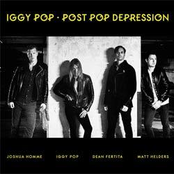 Iggy Pop <i>Post Pop Depression</i> 5