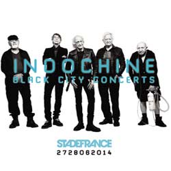 Indochine <i>Black City Concerts</i> 7
