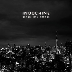 Indochine <i>Black City Parade</i> 5