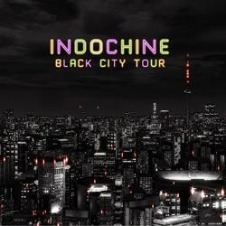 Indochine <i>Black City Tour</i> 6