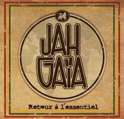 Jah Gaïa <i>Retour à l'essentiel</i> 8