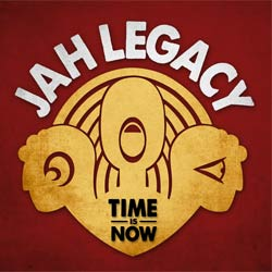 Jah Legacy <i>Time Is Now</i> 5