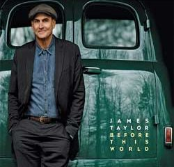 James Taylor <i>Before This World</i> 8