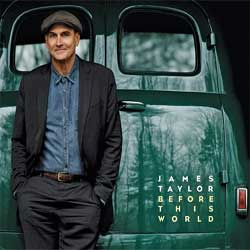 James Taylor <i>Before This World</i> 5