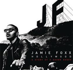 Jamie Foxx <i>Hollywood : A Story Of A Dozen Roses</i> 8