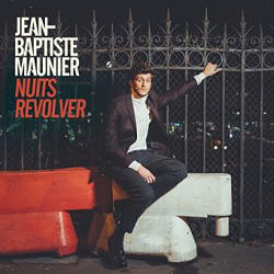 Jean-Baptiste Maunier : <i>Nuits Revolver</i> 5