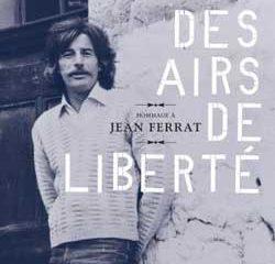 Hommage à Jean Ferrat <i> Des airs de liberté</i> 7