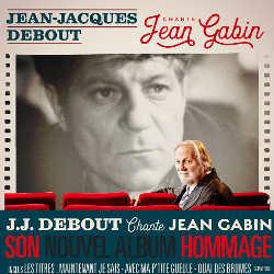 Jean-Jacques Debout Chante Jean Gabin 5