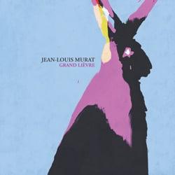 Jean-Louis Murat <i>Grand Lièvre</i> 5