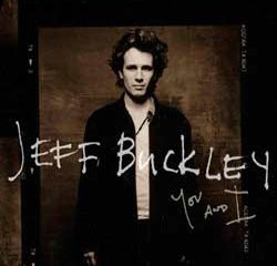 Jeff Buckley <i>You And I</i> 10
