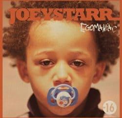 JoeyStarr <i>Egomaniac</i> 17