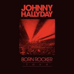 Johnny Hallyday : Born Rocker Tour 7