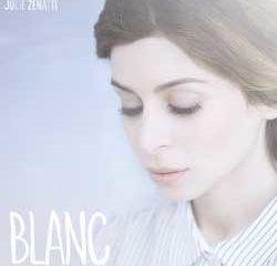 Julie Zenatti <i>Blanc</i> 10