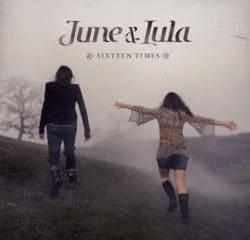 June & Lula <i>Sixteen Times</i> 11