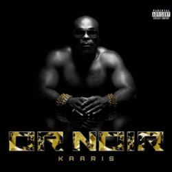 Kaaris : « Or Noir » 5