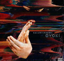 Kalash Criminel : <i>Oyoki</i> 11