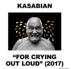 Kasabian : <i>For Crying Out Loud</i> 6