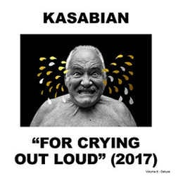 Kasabian : <i>For Crying Out Loud</i> 5