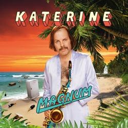 Katerine <i>Magnum</i> 6