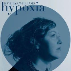 Kathryn Williams <i>Hypoxia</i> 5