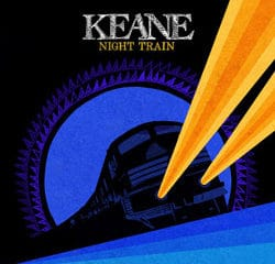 Keane <i>Night Train</i> 10