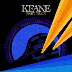 Keane <i>Night Train</i> 5
