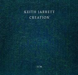 Keith Jarrett <i>Creation</i> 5
