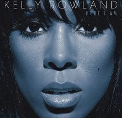 Kelly Rowland <i>Here I Am</i> 12