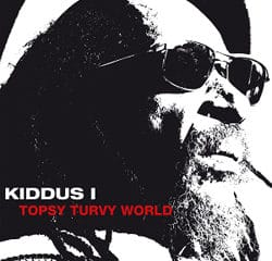 Kiddus I <i>Topsy Turvy World</i> 13
