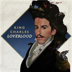 King Charles <i>LoveBlood</i> 6