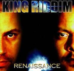 King Riddim <i>Renaissance</i> 11