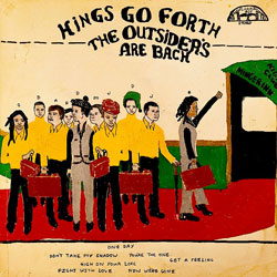 Kings Go Forth <i>The Outsiders Are Back</i> 5