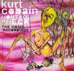 Kurt Cobain <i>Montage Of Heck: The Home Recordings</i> 6