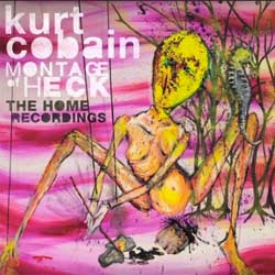 Kurt Cobain <i>Montage Of Heck: The Home Recordings</i> 5